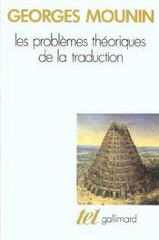 Les Problemes Theoriques De La Traduction - Intérieur - Format classique