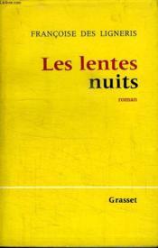 Les Lentes Nuits. - Couverture - Format classique
