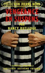 Vengeance En Suspens. Collection L'Aventure Criminelle N° 23. - Couverture - Format classique