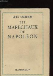 Les Marechaux De Napoleon - Couverture - Format classique