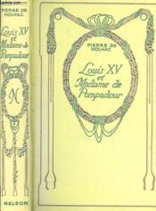 Louis XV et Madame de Pompadour. - Couverture - Format classique