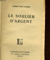Le Soulier D'Argent - Couverture - Format classique