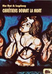 Chretien devant la mort - Couverture - Format classique