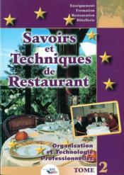 Savoirs et techniques de restaurants t.2 ; organisation et technologie professionnelles - Couverture - Format classique
