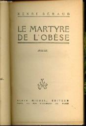 Le Martyre De L'Obese - Roman. - Couverture - Format classique