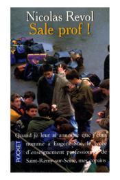 Sale prof ! - Couverture - Format classique