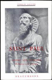 Saint Paul ; épître aux romains - Couverture - Format classique
