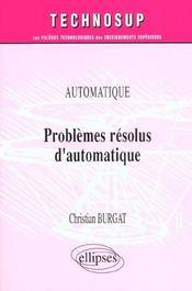 Automatique Problemes Resolus D'Automatique - Intérieur - Format classique