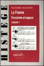 La France Economie Et Espace Volume 1 - Intérieur - Format classique
