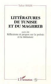 Litteratures De Tunisie Et Du Maghreb ; Reflexions Et Propos Sur La Poesie Et La Litterature - Intérieur - Format classique
