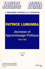Patrice Lumumba ; jeunesse et apprentissage politique, 1925-1956 - Couverture - Format classique