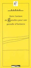 Notre horizon de gamelles - Intérieur - Format classique