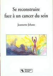 Se Reconstruire Face A Un Cancer Du Sein - Intérieur - Format classique