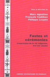 Fastes Et Ceremonies. L'Expression De La Vie Religieuse, 16e-20e Siec Les - Intérieur - Format classique