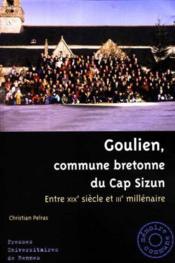 Goulien, commune bretonne du cap sizun entre xixe siecle et iiie millenaire - Couverture - Format classique