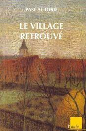 Le Village Retrouve - Intérieur - Format classique