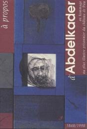 À propos d'Abdelkader - Couverture - Format classique