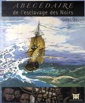 Abecedaire De L'Esclavage Des Noirs - Intérieur - Format classique