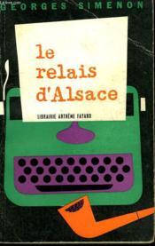 Le Relais D'Alsace. - Couverture - Format classique