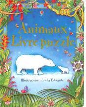 Animaux ; livre puzzle - Intérieur - Format classique