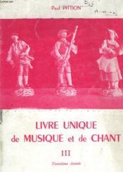 Livre Unique De Musique Et De Chant Iii - Couverture - Format classique