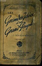 Les Grandes Idees D'Un Grand Peuple - Mission Diplomatique Aux Etats Unis / 23e Edition. - Couverture - Format classique