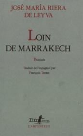 Loin de marrakech roman - Couverture - Format classique