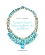 Les plus beaux bijoux de femmes joaillières - Couverture - Format classique