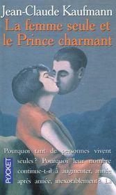 La Femme Seule Et Le Prince Charmant - Intérieur - Format classique
