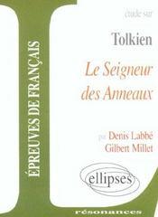 Etude Sur Tolkien Le Seigneur Des Anneaux Epreuves De Francais - Intérieur - Format classique