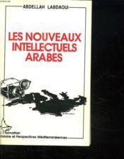 Les nouveaux intellectuels arabes - Couverture - Format classique