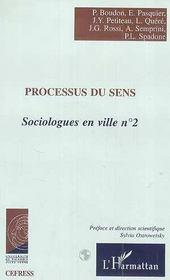 Sociologues en villes t.2 ; processus du sens - Couverture - Format classique
