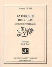 La colombe de la paix ; comedie pour enfants - Intérieur - Format classique