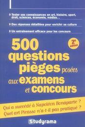 500 questions pieges posees aux examens et concours 2e edition - Intérieur - Format classique