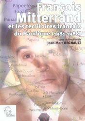 Francois mitterand et les territoires francais du pacifique 1981-1988 mutations - Intérieur - Format classique