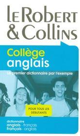 Robert et collins collège anglais ; dictionnaire anglais/français-français/anglais - Intérieur - Format classique