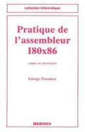 Pratique De L'Assembleur I80x86 - Couverture - Format classique