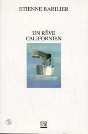 Un reve californien - Couverture - Format classique