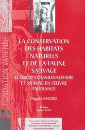 La conservation des habitats naturels et de la faune sauvage. le droit communaut - Intérieur - Format classique