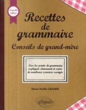 Recettes de grammaire ; conseils de grand-mère - Couverture - Format classique