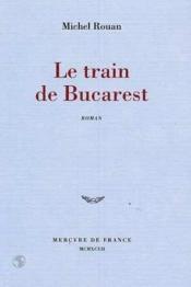 Le train de Bucarest - Couverture - Format classique