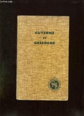 Guyenne Et Gascogne. - Couverture - Format classique