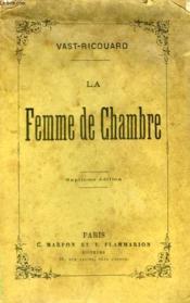 La Femme De Chambre. - Couverture - Format classique