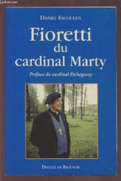 Fioretti du cardinal marty - Couverture - Format classique