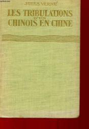 Les Tribulations D'Un Chinois En Chine - Couverture - Format classique
