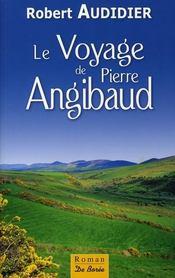 Le voyage de Pierre Angibaud - Intérieur - Format classique