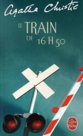 Le train de 16 h 50 - Couverture - Format classique
