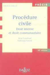 Procedure Civile ; Droit Interne Et Droit Communautaire (28e Edition - Intérieur - Format classique