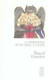 telecharger La democratie d'une crise a l'autre livre PDF en ligne gratuit