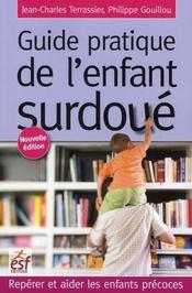 Le guide pratique de l'enfant surdoué ; repérer et aider les enfants précoces - Intérieur - Format classique